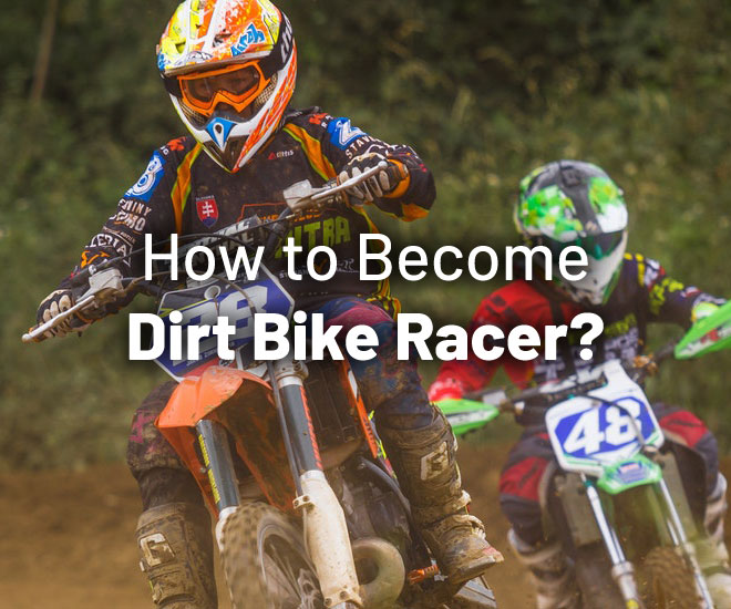 become-dirt-bike-racer