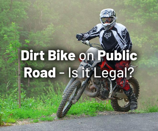 legal-drive-dirt-bike-public-roads