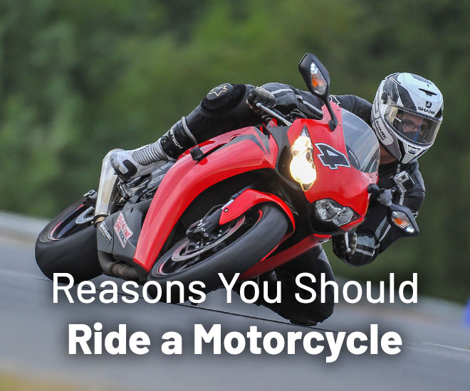 why-ride-motorcycle